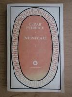 Cezar Petrescu - Intunecare (volumul 1)