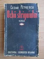 Anticariat: Cezar Petrescu - Ochii strigoiului (volumul 3, 1942)