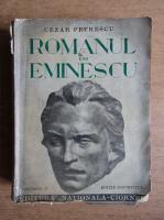 Anticariat: Cezar Petrescu - Romanul lui Eminescu (volumul 2, 1940)
