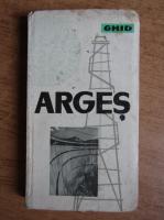 Cezar Radu - Arges. Ghid turistic al regiunii