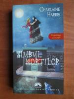 Anticariat: Charlaine Harris - Clubul mortilor