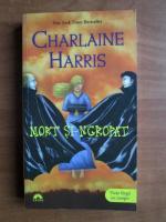 Charlaine Harris - Mort si-ngropat
