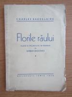Anticariat: Charles Baudelaire - Florile raului (1940)
