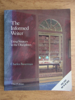 Charles Bazerman - The informed writer. Using sources in the disciplines