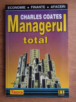 Charles Coates - Managerul total