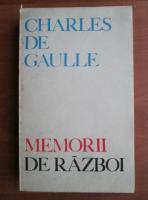 Anticariat: Charles de Gaulle - Memorii de razboi