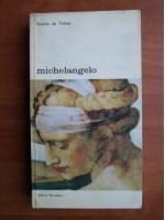 Anticariat: Charles de Tolnay - Michelangelo