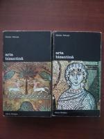 Charles Delvoye - Arta bizantina (2 volume)
