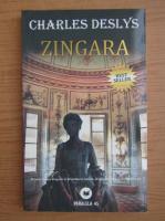 Anticariat: Charles Deslys - Zingara
