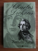Anticariat: Charles Dickens - Barnaby Rudge