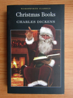 Anticariat: Charles Dickens - Christmas Books