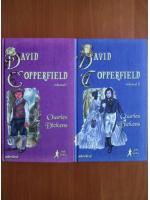 Charles Dickens - David Copperfield (2 volume, Adevarul)
