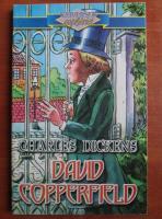 Charles Dickens - David Copperfield (editie prescurtata pentru copii)