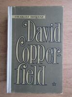 Charles Dickens - David Copperfield (volumul 1)