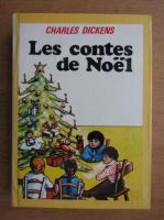 Anticariat: Charles Dickens - Les Contes de Noel