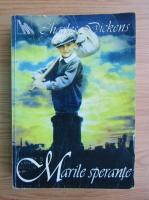 Charles Dickens - Marile sperante