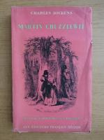 Charles Dickens - Martin Chuzzlewit (volumul 1)