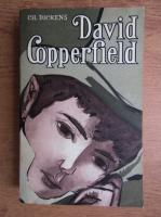 Charles Dickens - Viata lui David Copperfield (volumul 2)