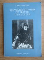 Anticariat: Charles Dullin - Souvenirs et notes de travail d'un acteur