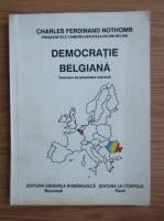 Anticariat: Charles Ferdinand Nothomb - Democratie belgiana