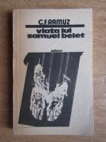 Anticariat: Charles Ferdinand Ramuz - Viata lui Samuel Belet