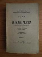 Anticariat: Charles Gide - Curs de economie politica (volumul 1, 1927)