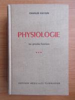 Anticariat: Charles Kayser - Physiologie. Les grandes fonctions (volumul 2)