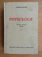 Anticariat: Charles Kayser - Physiologie (volumul 2)