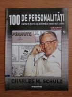 Anticariat: Charles M. Schulz (100 de personalitati, Oameni care au schimbat destinul lumii, nr. 73)