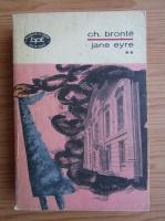 Charlotte Bronte - Jane Eyre (volumul 2)