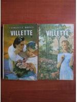 Charlotte Bronte - Villette (2 volume)