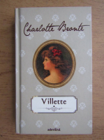 Anticariat: Charlotte Bronte - Villette (volumul 1)