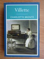 Anticariat: Charlotte Bronte - Villette