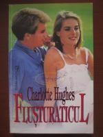 Anticariat: Charlotte Hughes - Flusturaticul