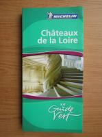 Chateaux de la Loire (ghid)