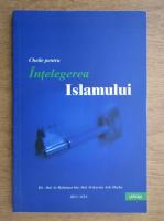 Anticariat: Cheile pentru intelegerea islamului