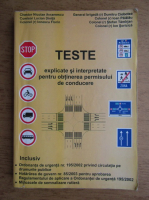 Anticariat: Chestor Nicolae Avramescu - Teste explicate si interpretate pentru obtinerea permisului de conducere