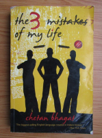 Anticariat: Chetan Bhagat - The 3 mistakes of my life. A story about business, cricket and religion