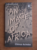 Chinua Achebe - An image of Africa