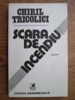 Anticariat: Chiril Tricolici - Scara de incendiu