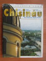 Chisinau. Orasul vechi si nou