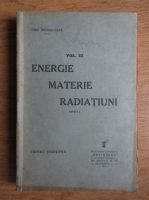 Anticariat: Chr. Musceleanu - Energie, materie, radiatiuni (volumul 3, 1935)