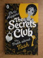 Anticariat: Chris Higgins - The secrets club. The truth about Tash