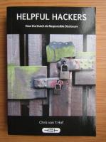 Anticariat: Chris van Hof - Helpful hackers