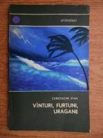 Anticariat: Christache Stan - Vanturi, furtuni, uragane