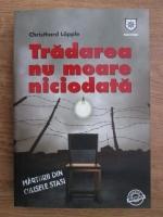 Anticariat: Christhard Lapple - Tradarea nu moare niciodata