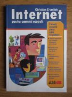 Christian Crumlish - Internet pentru oamenii ocupati
