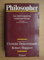 Anticariat: Christian Delacampagne - Philosopher