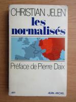 Anticariat: Christian Jelen - Les normalises