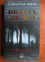 Christian Mork - Dragul de Jim